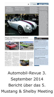 Automobil-Revue 3. September 2014 Bericht über das 5. Mustang & Shelby Meeting
